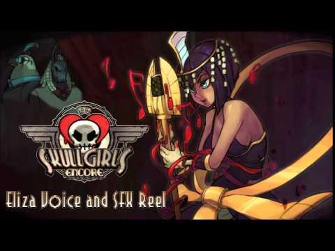 Skullgirls Encore - Eliza Voice and SFX Reel