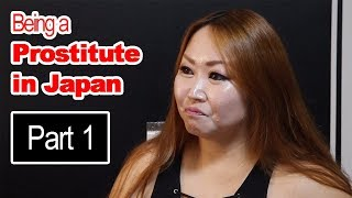 Being a Prostitute in Japan (Interview)