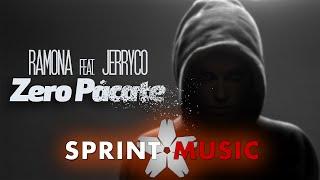 Ramona feat. JerryCo - Zero Pacate