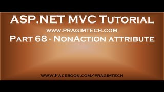 Part 68   What is the use of NonAction attribute in mvc