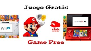 Juego Gratis - Game Free (Wii U o Nintendo 3DS) By Club Nintendo