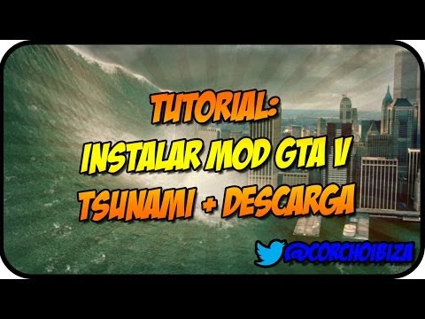 Tutorial: Instalar Mod GTA V Tsunami + Descarga .rpf Ps3 .