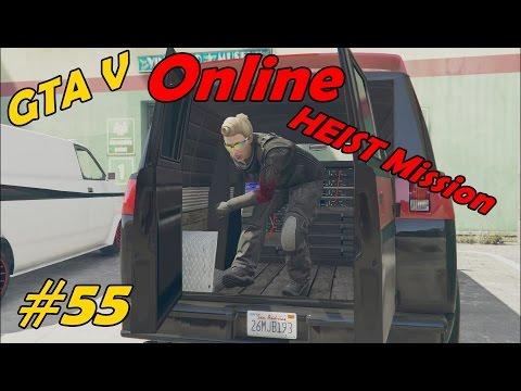GTA V Online - The BlueCrew | 55 - Die Technik klauen | HEIST Vorbereitung