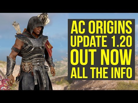 Assassin's Creed Origins Update 1.20 OUT NOW - New Quest, Features & Way More! (AC Origins 1.20)