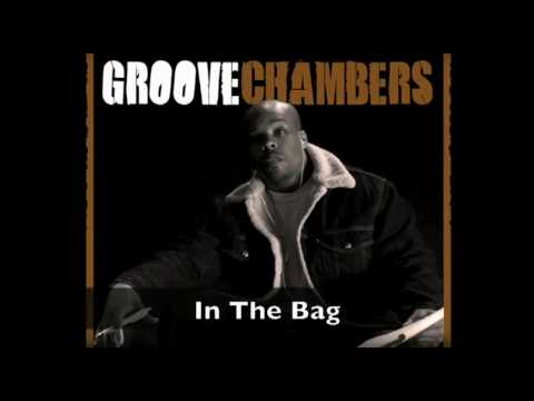 Groove Chambers - In the Bag