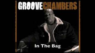 Watch Groove Chambers In The Bag video