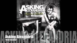 Watch Asking Alexandria Dear Insanity video