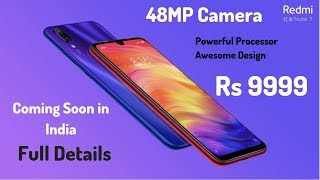 Redmi Note 7 and Note 7 Pro Tabahi Phone Coming To India | Full Details