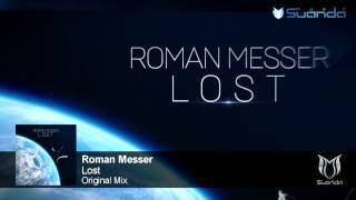 Roman Messer - Lost (Original Mix)