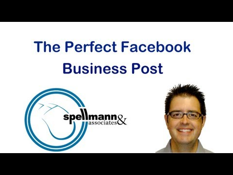 The Perfect Facebook Business Post