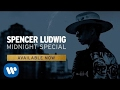 Spencer Ludwig   Midnight Special (Official Audio)
