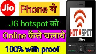 Jio Phone Me JG Hotspot Ko Online Kaise Chalaye