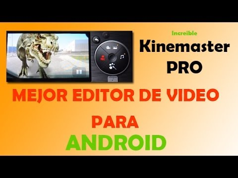 Mejor editor de videos para Android. Kinemaster PRO. Tutorial.
