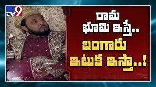Mughal Prince Habeebuddin Tusi offers gold brick for Ram Mandir - TV9