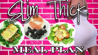 Slim Thick Meal Plan