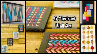 5 Abstract Wall Art Ideas| gadac diy| Unique Wall Hanging Ideas| decor ideas to brighten your room