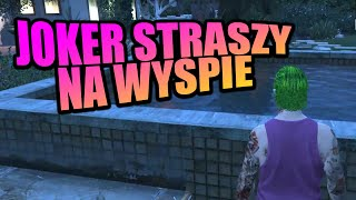 GTA RP | JOKER STRASZY NA WYSPIE | Funny Moments  from Fumfeel Shoty