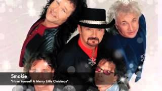 Watch Smokie Have Yourself A Merry Little Christmas video