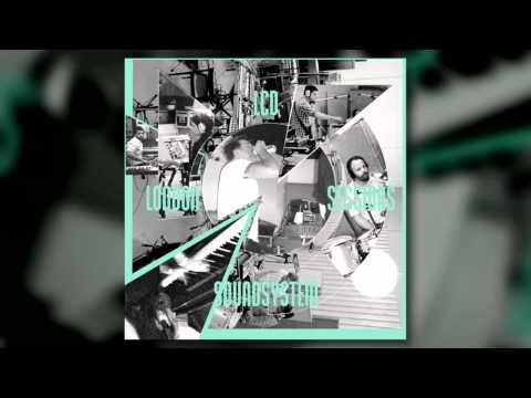 Lcd Soundsystem - Yr City Is a Sucker (London Session)