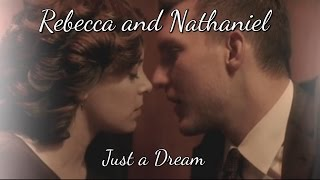 Rebecca and Nathaniel //Just A Dream (2x11)