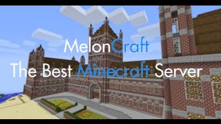 Meloncraft - The Best Minecraft Server