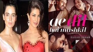 Kangana Ranaut Targets Priyanka's Accent | Fawad Khan's 'Ae Dil Hai Mushkil' To Be Banned  & More