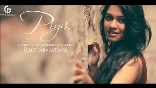 download lagu Piya - Rohit Srivastava -    Glare gratis