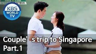 Couple's trip to Singapore Part.1[Battle Trip/2019.05.12]