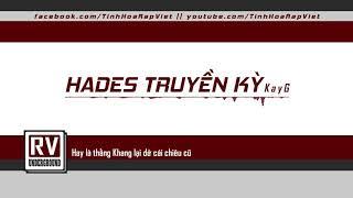 Hades Truyền Kỳ -  KayG