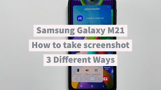 04. How to take screenshot on Samsung Galaxy M21- 3 different Ways