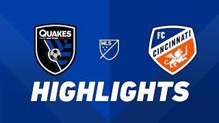 San Jose Earthquakes vs. FC Cincinnati   HIGHLIGHTS - May 4, 2019