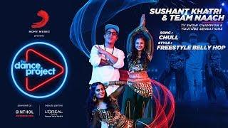 Kar Gayi Chull Remix Team Naach Sushant Khatri Freestyle Belly Hop Badshah