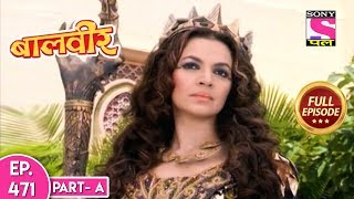 Baal Veer - Full Episode  471 - 17th September, 2019