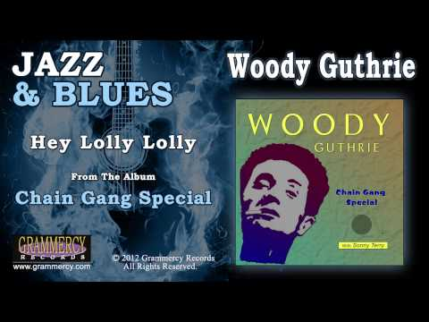 Woody Guthrie - Hey Lolly Lolly video