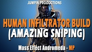 Human Infiltrator is a SNIPER GOD! Mass Effect Andromeda Build Guide