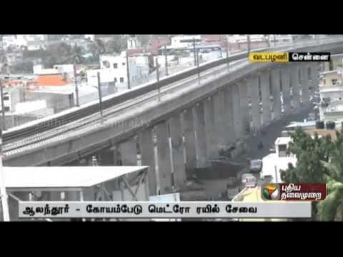 Chief Minister J Jayalalithaa to Launch Chennai Metro Rail Today