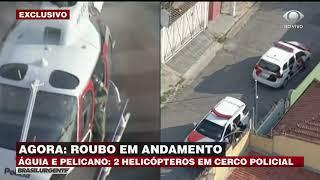 Dois helicópteros mobilizados para prender ladrões na zona norte de SP
