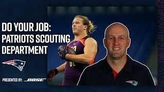Do Your Job Episode 3 presented by Bose: Patriots Scouting Department