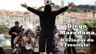 Diego Maradona  ● Freestyle ● Crazy Tricks
