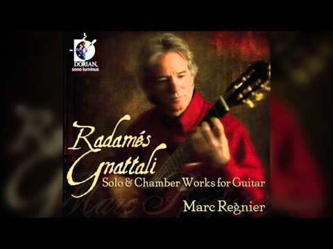 Marc Regnier | Grammy Nominated | Radames Gnattali | Solo&Chamber Works for Guitar | 3rd MVT