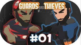 """Of Guards And Thieves 