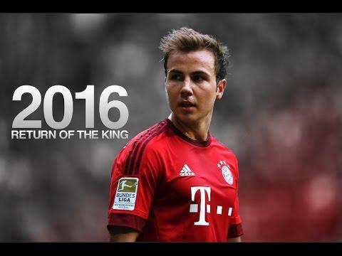 Mario Götze - Return Of The King 2016 | HD