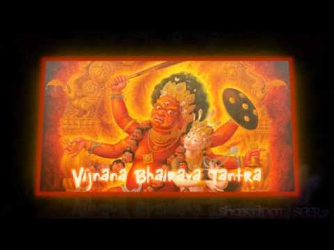 Vijnana Bhairava Tantra video