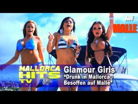 Drunk in Mallorca - Al Walser starring Glamour Girls (Turnyboy Remix) - Mallorca Party Hits 2013