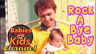 Rock-A-Bye-Baby | Babies and Kids Channel | Nursery Rhymes for children and toddlers
