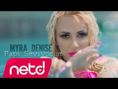 Myra Denise - Papi / Seviyorum