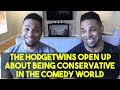The Hodgetwins Open Up About Being Trump Supporters In The Comedy World
