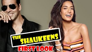 Shaukeen FIRST LOOK REVEALED | Akshay Kumar, Lisa Haydon