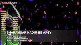 Official Song Sharamsar Nadim  | T-Series Kashmiri Music | Rashid Jahangir