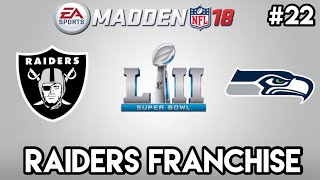 Madden 18 Raiders Franchise #22: Super Bowl 52